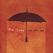 The Fray - Look After You Noten für Piano