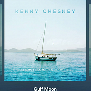 Kenny Chesney - Gulf Moon Noten für Piano