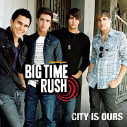 Big Time Rush - City Is Ours Noten für Piano
