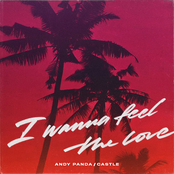 Andy Panda, Castle - I Wanna Feel the Love Noten für Piano
