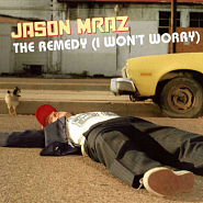 Jason Mraz - The Remedy (I Won't Worry) Noten für Piano