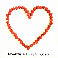 Roxette - A Thing About You Noten für Piano