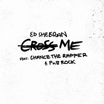 Ed Sheeran, PnB Rock, Chance the Rapper - Cross Me Noten für Piano