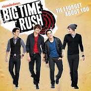 Big Time Rush - Til I Forget About You Noten für Piano