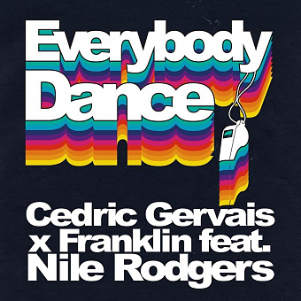 Cedric Gervais, Franklin, Nile Rodgers - Everybody Dance Noten für Piano
