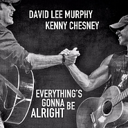 Kenny Chesney usw. - Everything's Gonna Be Alright Noten für Piano