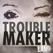 LANCO - Trouble Maker Noten für Piano