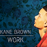 Kane Brown - Work Noten für Piano