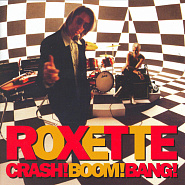 Roxette - Crash! Boom! Bang! Noten für Piano