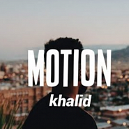 Khalid - Motion Noten für Piano