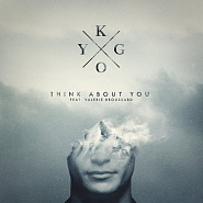 Kygo usw. - Think About You Noten für Piano