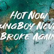 YoungBoy Never Broke Again - Hot Now Noten für Piano