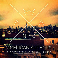 American Authors - Best Day of My Life Noten für Piano