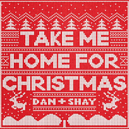 Dan + Shay - Take Me Home for Christmas Noten für Piano