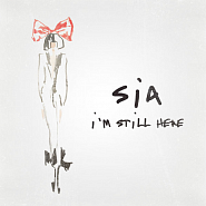 Sia - I'm Still Here Noten für Piano