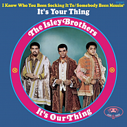 The Isley Brothers - It'S Your Thing Noten für Piano
