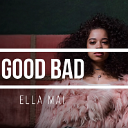 Ella Mai - Good Bad Noten für Piano