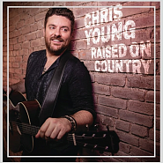 Chris Young - Raised on Country Noten für Piano