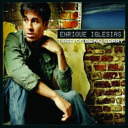 Enrique Iglesias - Tired Of Being Sorry Noten für Piano