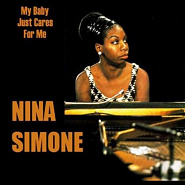 Nina Simone - My Baby Just Cares for Me Noten für Piano