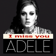 Adele - I Miss You Noten für Piano