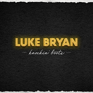 Luke Bryan - Knockin' Boots Noten für Piano