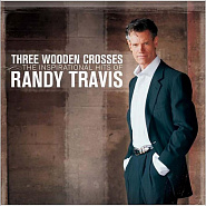 Randy Travis - Three Wooden Crosses Noten für Piano
