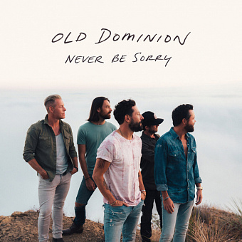 Old Dominion - Never Be Sorry Noten für Piano