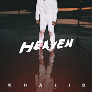 Khalid - Heaven Noten für Piano