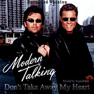 Modern Talking - Don't Take Away My Heart Noten für Piano