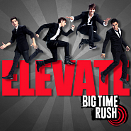 Big Time Rush - Time Of Our LIfe Noten für Piano