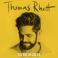 Thomas Rhett - Look What God Gave Her Noten für Piano