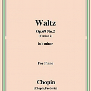 Frederic Chopin - Waltz in B minor, Op. 69, No. 2 Noten für Piano