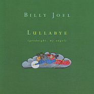 Billy Joel - Lullabye (Goodnight, My Angel) Noten für Piano