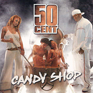 50 Cent - Candy Shop Noten für Piano