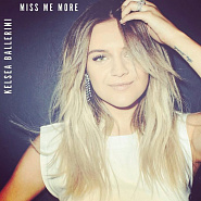 Kelsea Ballerini - Miss Me More Noten für Piano