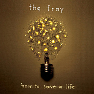 The Fray - How To Save A Life Noten für Piano