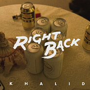 Khalid - Right Back Noten für Piano